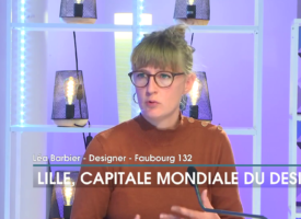 Reportage WÉO, Lille capitale mondiale du design